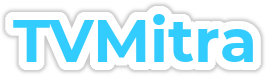 TVMitra – TV Programs Today Schedule Guide Listing India